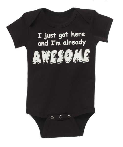 Diaper Shirt – I just got here and I'm already awesome